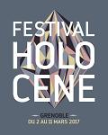FESTIVAL HOLOCENE // 03 MARS A GRENOBLE
