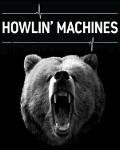 HOWLIN' MACHINES