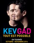 KEV & GAD - TOUT EST POSSIBLE