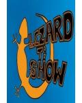 LEZARD TI SHOW