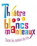 THEATRE DES BLANCS MANTEAUX