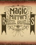 Visuel THEATRE EPHEMERE MAGIC MIRRORS A BRUXELLES