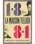 1.8.8.1, UNE DUOGRAPHIE (Maison Tellier)