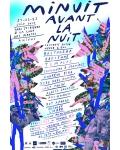 MINUIT AVANT LA NUIT // Les 22 et 23 juin à Amiens !