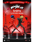 MIRACULOUS LADYBUG - LE SPECTACLE MUSICAL