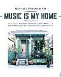 RAPHAEL IMBERT & CO - MUSIC IS MY HOME
