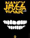 Nancy Jazz Pulsations festival de la semaine : sélection de concerts