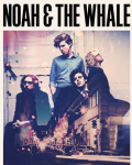 concert Noah And The Whale