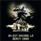 On est encore là - Bercy 2008