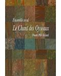 LE CHANT DES OYSEAUX