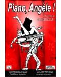 PIANO, ANGELE !