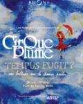 concert Tempus Fugit (le Cirque Plume)