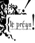 Visuel LE PREAU  / CENTRE DRAMATIQUE REGIONAL DE VIRE