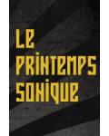 LE PRINTEMPS SONIQUE