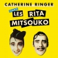 Catherine Ringer chante les Ritamitsouko