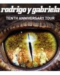 RESERVER / Rodrigo Y Gabriela fêtent en concert le dixième anniversaire de la sortie de leur album éponyme