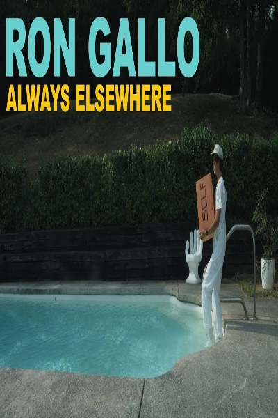 Ron Gallo - Always Elsewhere