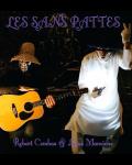 LES SANS PATTES (Robert Combas / Lucas Mancione)