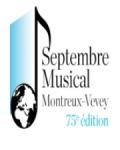 SEPTEMBRE MUSICAL MONTREUX-VEVEY
