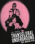 concert Transglobal Underground & Natacha Atlas