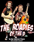 THE ROADIES OF THE D