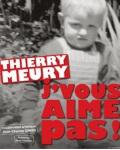 concert Thierry Meury - J'vous Aime Pas