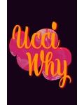 UCCI WHY