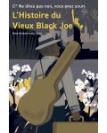concert L'histoire Du Vieux Black Joe