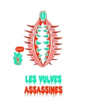 LES VULVES ASSASSINES