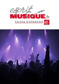 FOCUS / Louise Attaque : Derniers billets à prix réduits pour la tournée grâce à l'opération Esprit Musique de la Caisse d'Epargne !