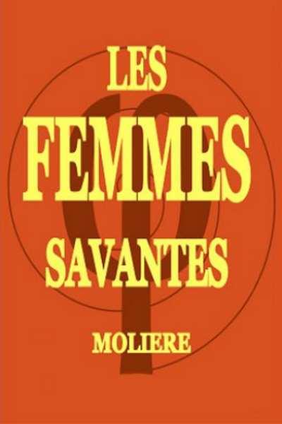 LES FEMMES SAVANTES (AMELIE DHEE)