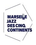 MARSEILLE JAZZ DES CINQ CONTINENTS // Le 19, 23, 24, 25, 26, 27 Juillet à Marseille