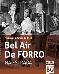 BEL AIR DE FORRO