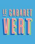 Le Cabaret Vert 2015 ... c'est dans 2 mois !
