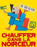 Festival CHAUFFER DANS LA NOIRCEUR - Programmation 2014