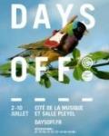 De nouvelles têtes d'affiche au festival Days Off