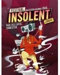 Insolent festival : assistez aux concerts grâce au tarif fidélité !
