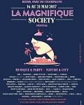 LA MAGNIFIQUE SOCIETY - 16 AU 21 MAI 2017 À REIMS