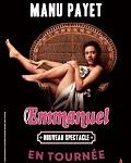 spectacle Emmanuel de Manu Payet