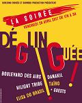 LA SOIREE DEGLINGUEE
