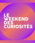 LE WEEKEND DES CURIOSITÉS 2015 [teaser]