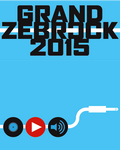 Sélections Grand Zebrock 2015