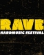 RAVE / HARD MUSIC FESTIVAL