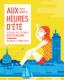 AUX HEURES D'ETE
