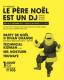 LE PERE NOEL EST UN DJ