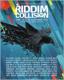 RIDDIM COLLISION