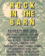 ROCK IN THE BARN