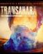TRANSAHARA / DUNES CAN DANCE