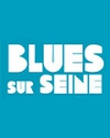 BLUES SUR SEINE