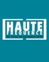FESTIVAL HAUTE FREQUENCE (EX PICARDIE MOUV)